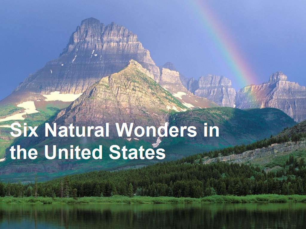 six natural wonders in the united states